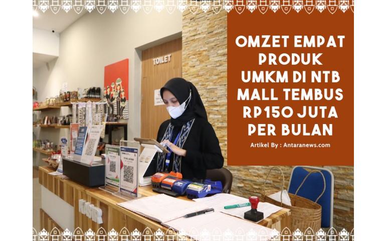 Omzet empat produk UMKM di NTB Mall tembus Rp150 juta per bulan