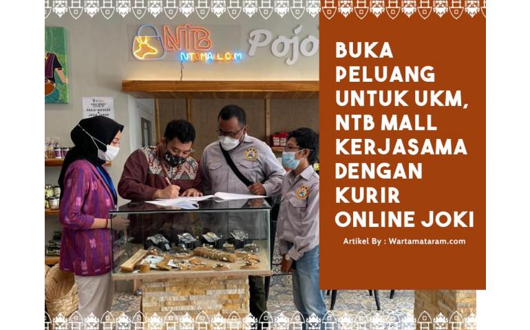 Buka Peluang Untuk UKM, NTB Mall Kerjasama Dengan Kurir Online JOKI